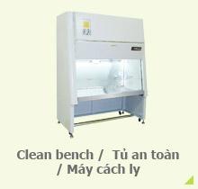 Clean bench/ Tủ an toàn/ Máy cách ly